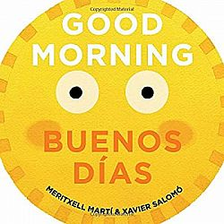 Good Morning - Buenos Días