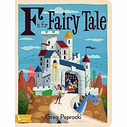 F is for Fairy Tale Board Book